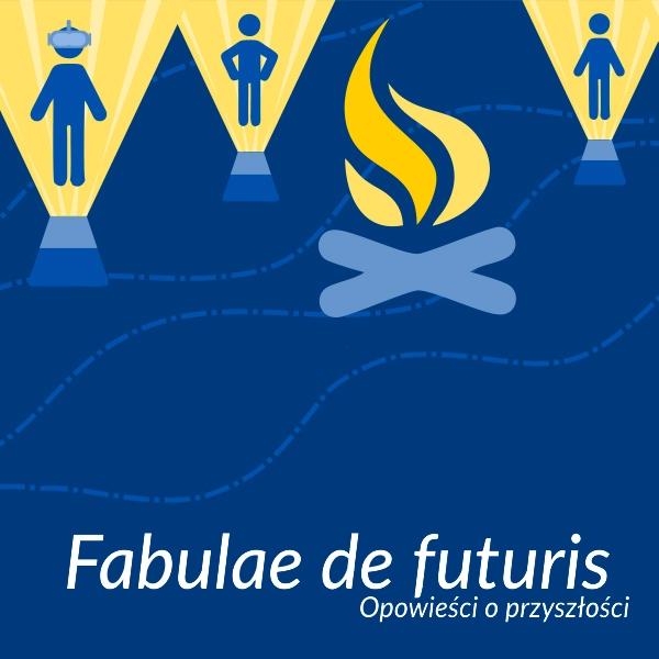 plakat promujący konkurs Fabulae de futuris na obrazku ludziki i ognisko