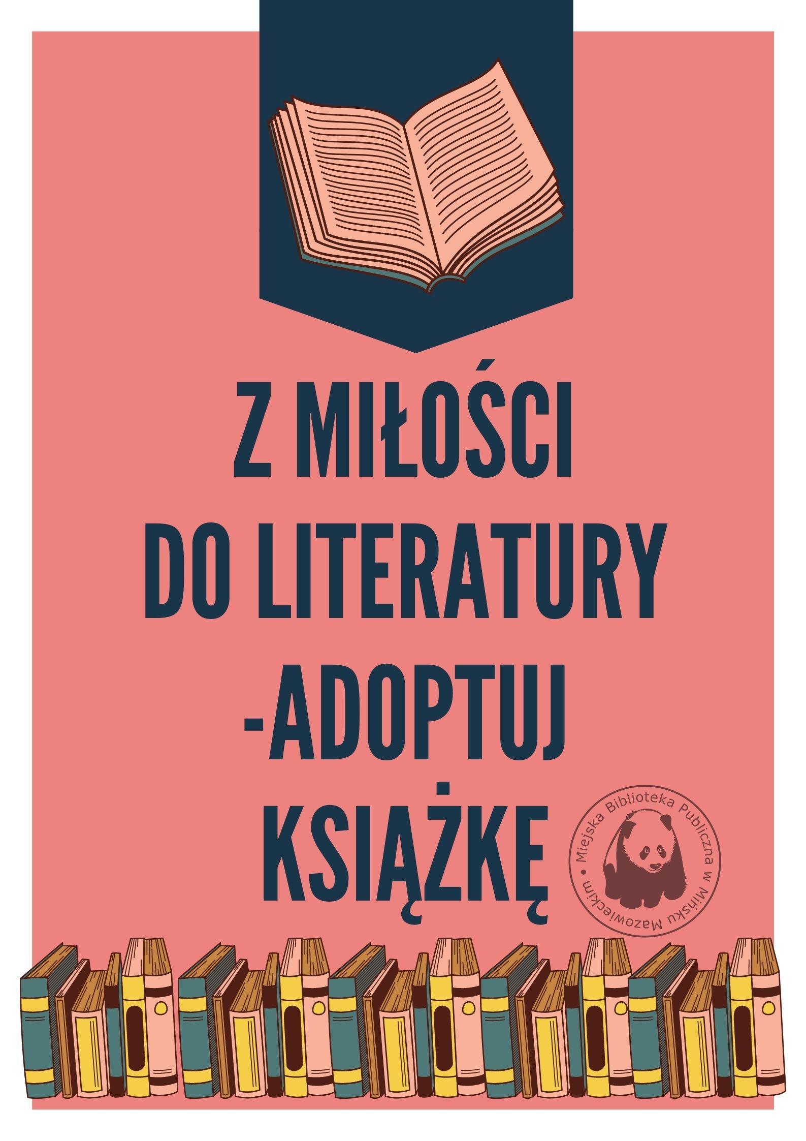 Plakat akcji z miłości do literatury adoptuj ksiażkę