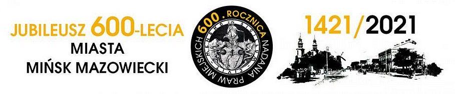 Logo przygotowane z okazji 600-lecia miasta Mińsk Mazowiecki