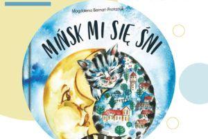 kólko przedtsawiające gragment okładki książki Mińsk Mi się śni
