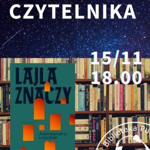 półki z książkami w tle i okładka ksiażki Lajla znaczy noc logo biblioteki